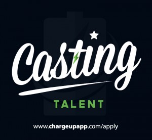 ChargeUp App - Casting Talent Now